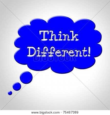 Think Different Bubble Represents Change Now And Revise