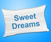 stock photo of sweet dreams  - Sweet Dreams Representing Go To Bed And Good Night - JPG