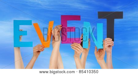 Many People Hands Holding Colorful Word Event Blue Sky