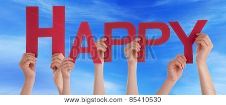 Many People Hands Holding Red Straight Word Happy Blue Sky