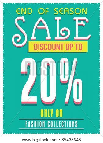 End of Season Sale poster, banner or flyer design with discount offer only on fashion collection.