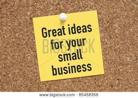 Great Ideas For Your Small Business