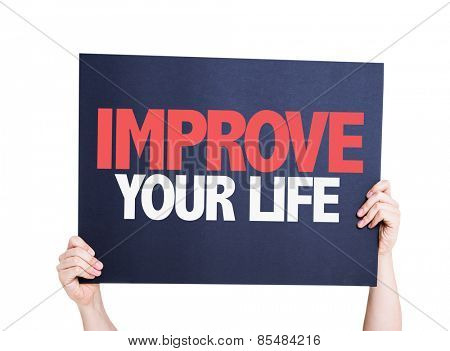 Improve Your Life card isolated on white