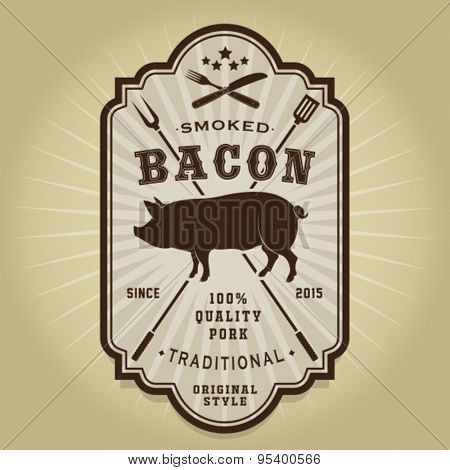 Vintage Retro Smoked Bacon Seal