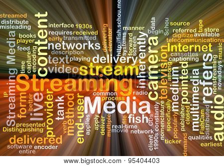 Background concept wordcloud illustration of streaming media glowing light