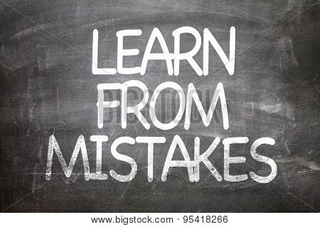 Learn From Mistakes written on a chalkboard