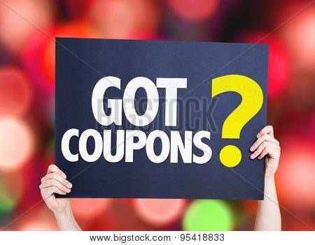 Got Coupons? card with bokeh background