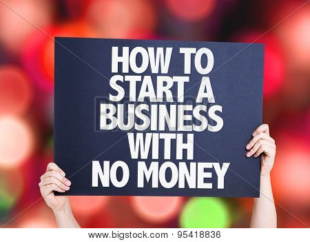 How To Start a Business With No Money card with bokeh background