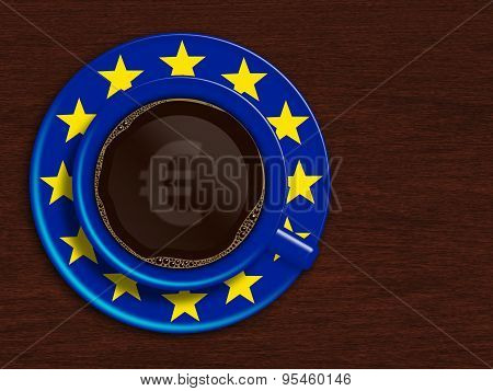 Cup Of Coffee With European Union Flag And Euro Currency