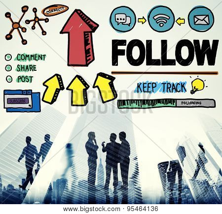 Follow Follower Following Connecting Networking Social Concept