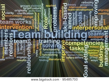 Background concept wordcloud illustration of team building glowing light