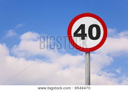 Round Roadsign With 40 On It.