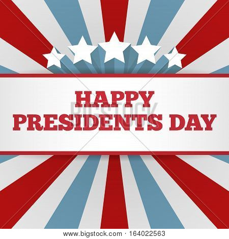 Presidents Day background. USA patriotic template with text stripes and stars for posters flyers decoration in colors of american flag. Colorful vector illustration for National celebrations