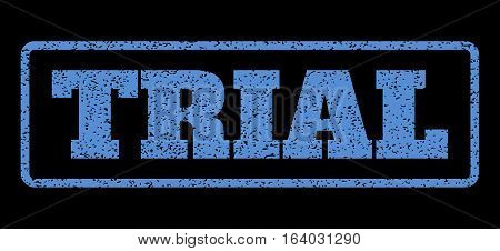 Blue rubber seal stamp with Trial text. Vector caption inside rounded rectangular frame. Grunge design and dust texture for watermark labels. Horisontal emblem on a black background.