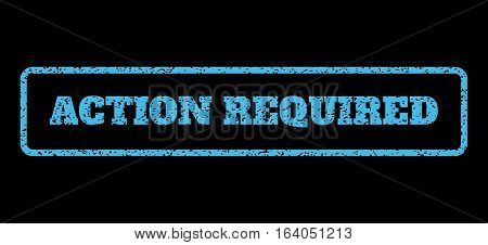 Light Blue rubber seal stamp with Action Required text. Vector message inside rounded rectangular frame. Grunge design and scratched texture for watermark labels.