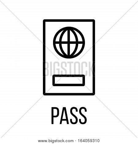 Pass icon or logo in modern line style. High quality black outline pictogram for web site design and mobile apps. Vector illustration on a white background.