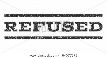 Refused watermark stamp. Text tag between horizontal parallel lines with grunge design style. Rubber seal gray stamp with unclean texture. Vector ink imprint on a white background.