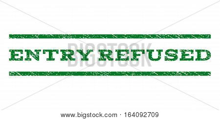 Entry Refused watermark stamp. Text caption between horizontal parallel lines with grunge design style. Rubber seal green stamp with dirty texture. Vector ink imprint on a white background.