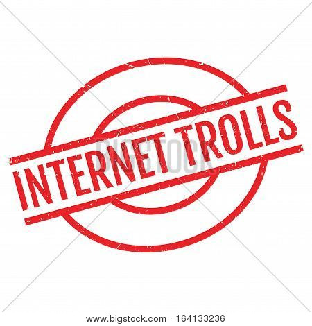 Internet Trolls rubber stamp. Grunge design with dust scratches. Effects can be easily removed for a clean, crisp look. Color is easily changed.