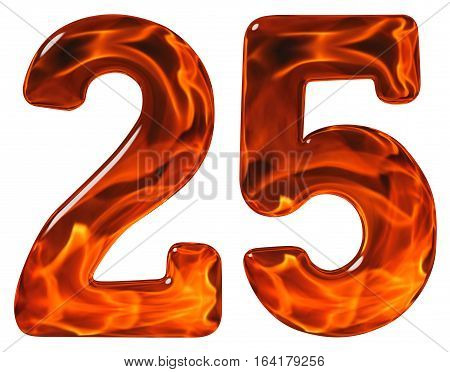 25, Twenty Five, Numeral, Imitation Glass And A Blazing Fire, Isolated On White Background