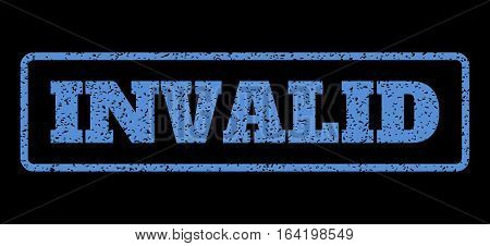 Blue rubber seal stamp with Invalid text. Vector caption inside rounded rectangular frame. Grunge design and unclean texture for watermark labels. Horisontal sign on a black background.