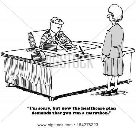 Medical cartoon about the health insurance plan now requiring participants run a marathon.