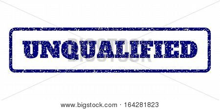 Navy Blue rubber seal stamp with Unqualified text. Vector caption inside rounded rectangular frame. Grunge design and dust texture for watermark labels. Horisontal emblem on a white background.