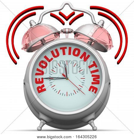 Revolution time. The alarm clock with an inscription. Alarm clock with the red words