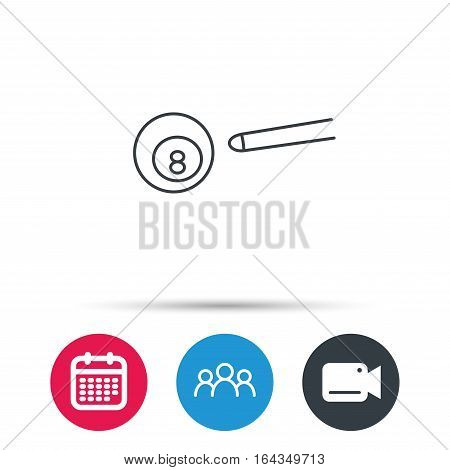 Billiard ball icon. Pool or snooker equipment sign. Cue sports symbol. Group of people, video cam and calendar icons. Vector