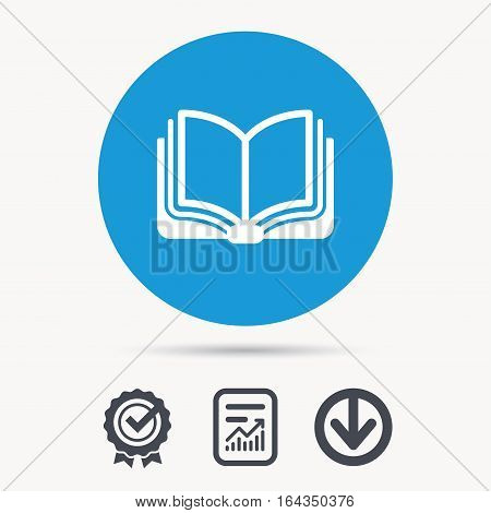 Book icon. Study literature sign. Education textbook symbol. Achievement check, download and report file signs. Circle button with web icon. Vector