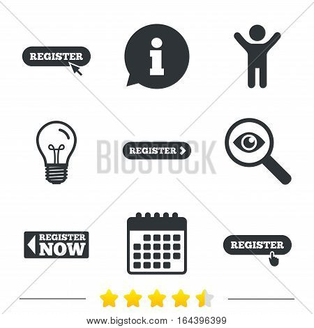 Register with hand pointer icon. Mouse cursor symbol. Membership sign. Information, light bulb and calendar icons. Investigate magnifier. Vector