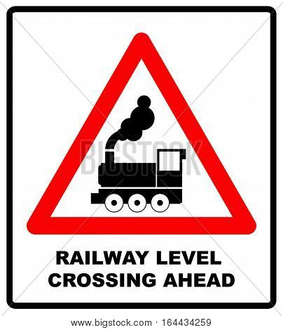 Traffic sign level crossing without barries ahead. Vector illustration. Railway level crossing ahead vector symbol for road