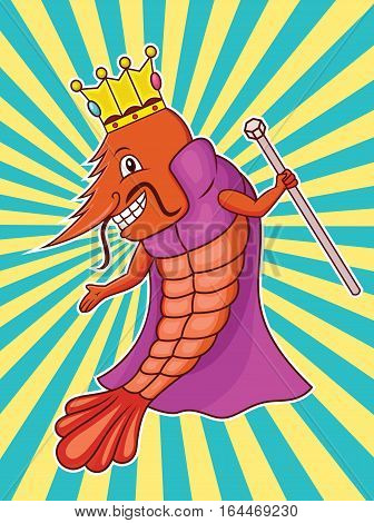 Shrimp King with Crown Robe and Scepter Cartoon Animal Character. Vector Illustration.