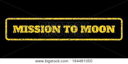 Yellow rubber seal stamp with Mission To Moon text. Vector message inside rounded rectangular frame. Grunge design and unclean texture for watermark labels. Horisontal sign on a blue background.