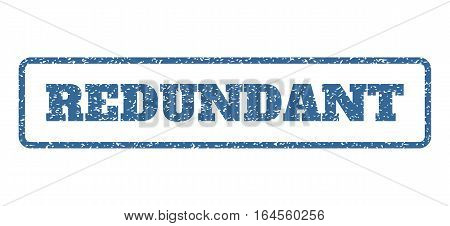 Cobalt Blue rubber seal stamp with Redundant text. Vector message inside rounded rectangular frame. Grunge design and scratched texture for watermark labels. Horisontal sign on a white background.