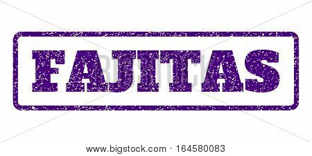 Indigo Blue rubber seal stamp with Fajitas text. Vector message inside rounded rectangular shape. Grunge design and dust texture for watermark labels. Horisontal sticker on a white background.