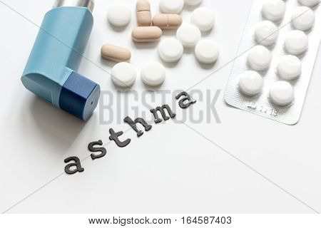 concept asthma and treatment on white background top view.