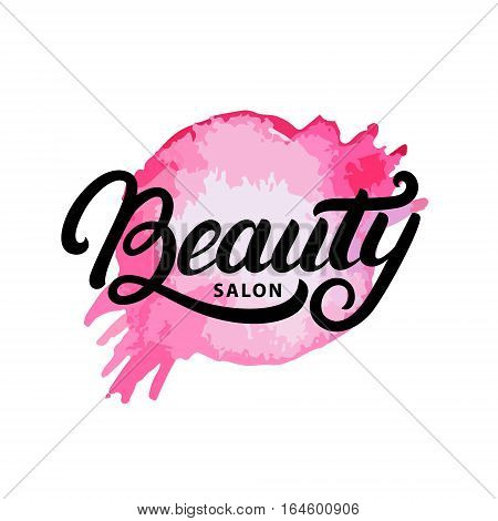 Hand written lettering Beauty salon logo, label, badge or emblem. Watercolor. Isolated on white background. Vector illustration.