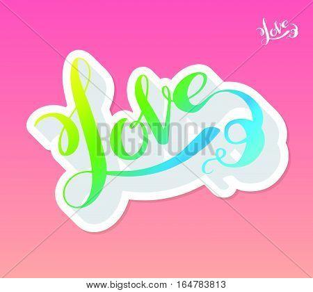 Love Handwritten Calligraphy on pink background. Vector illustration lettering.
