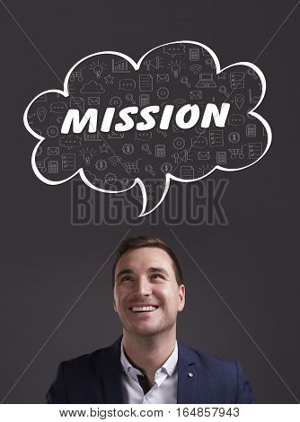 Business, Technology, Internet And Marketing. Young Businessman Thinking About: Mission