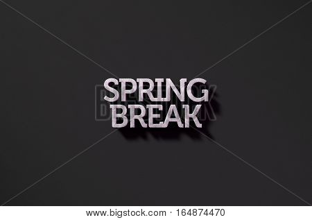 Spring Break Text On Black