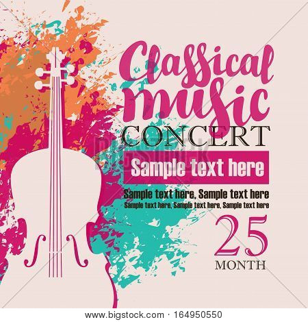 music concert poster for a concert of classical music with the image of a violin on a background of color splashes and drops