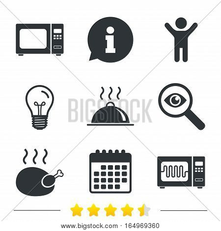 Microwave grill oven icons. Cooking chicken signs. Food platter serving symbol. Information, light bulb and calendar icons. Investigate magnifier. Vector