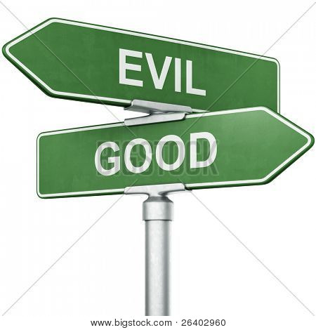 "3d rendering of signs with ""GOOD"" and ""EVIL"" pointing in opposite directions"