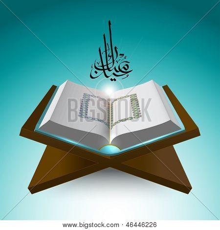 Muslim Qur'an. Translation of Jawi Text: Eid Mubarak, May you Enjoy a Blessed Festival