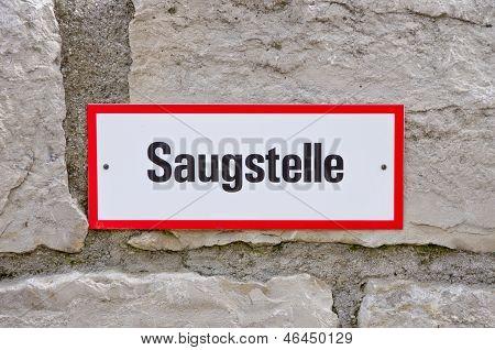 German Signage Saugstelle
