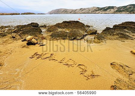 Holiday sign on the beach sand - Croatia,Lopar