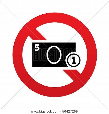 No Cash sign icon. Coin and paper money symbol
