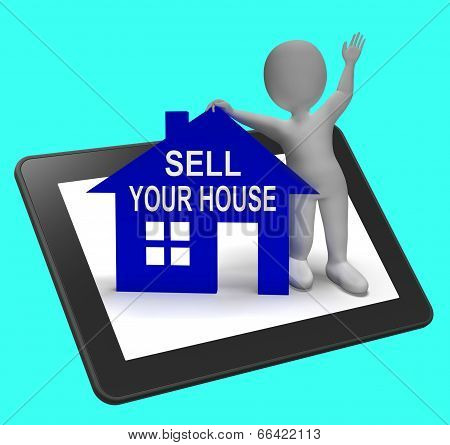 Sell Your House Home Tablet Shows Putting Property On The Market