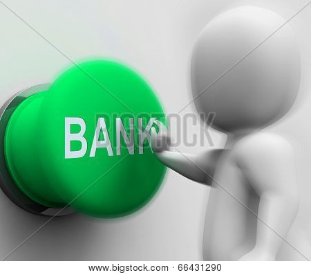 Bank Pressed Means Transactions Savings And Interest